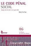Le Code pénal social : analyse des lois des 2 et 6 juin 2010