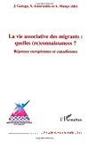 La vie associative des migrants : quelles (re)connaissances ?