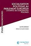 Socialisation politique au Parlement européen : l'exemple des eurodéputés polonais