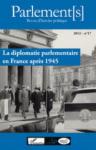 Le Cadre institutionnel de la diplomatie parlementaire