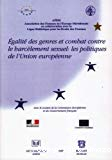 Egalité des genres et combat contre le harcèlement sexuel : les politiques de l'Union européenne