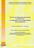 Droit de la démocratie provinciale et communale : la désignation et la responsabilité des mandataires