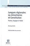 Langues régionales ou minoritaires et Constitution : France, Espagne et Italie