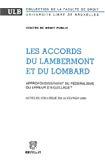 Les Accords du Lambermont et du Lombard : approfondissement du fédéralisme ou erreur d'aiguillage ?