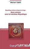 République démocratique du Congo : deux saisons sans la troisième République
