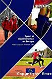 Sport et discrimination en Europe : regards croisés de jeunes chercheurs et de journalistes européens