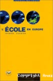 L'Ecole en Europe