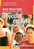 Objectif égalité : six années de présidence au Conseil des femmes francophones de Belgique.