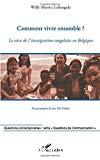 Comment vivre ensemble ? : le vécu de l'immigration congolaise en Belgique