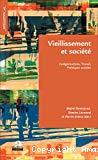 Vieillissement et société : catégorisations, travail, politiques sociales