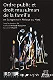 Ordre public et droit musulman de la famille : en Europe et en Afrique du Nord
