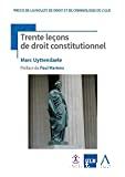 Trente leçons de droit constitutionnel 3ème édition