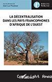 La décentralisation dans les pays francophones d'Afrique de l'ouest
