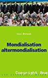 Mondialisation, alter-mondialisation