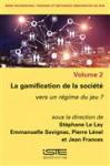 La gamification de la Société: vers un régime du jeu ?