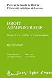 Droit administratif. Volume 3 : Le contrôle de l'administration