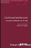 Continuerlalutte.com : les partis politiques sur le Web