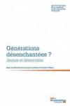 Générations désenchantées ? - Jeunes et démocratie