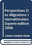 Perspectives des migrations internationales : rapport annuel