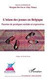 L'islam des jeunes en Belgique.