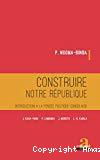 Construire notre République