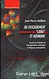 Un enseignement libre et autonome : essai sur l'identité de l'enseignement catholique en Belgique francophone
