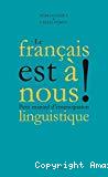 Le français est à nous.