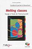 Melting classes : voyage à l'école de l'interculturalité