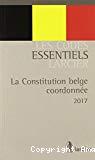 La Constitution belge coordonnée = De gecoördineerde belgische Grondwert : 2017
