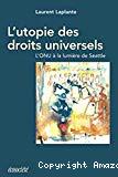 L'utopie des droits universels : l' ONU à la lumière de Seattle