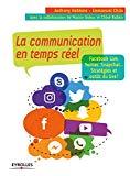 La communication en temps réel : Facebook live, Twitter, Snapchat...