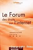 Forum des droits sur l'Internet : rapport d'activité 2004