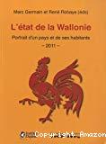 L'état de la Wallonie : portrait d'un pays et de ses habitants