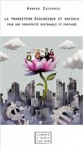 La transition écologique et sociale