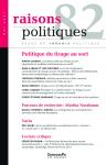 Raisons politiques, n°82 - 2021 - Politique du tirage au sort