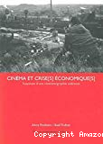 Cinéma et crise(s) économique(s) : esquisses d'une cinématographie wallonne