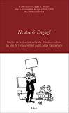 Neutre et engagé : gestion de la diversité culturelle et des convictions au sein de l'enseignement public belge francophone