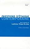 Questions d'éthique contemporaine