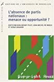 L'absence de partis nationaux : menace ou opportunité ?