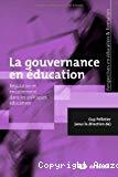 La gouvernance en éducation : régulation et encadrement dans les politiques éducatives