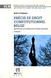 Précis de droit constitutionnel belge : regard sur un système institutionnel paradoxal
