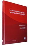 Le droit diplomatique appliqué en Belgique