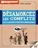 Désamorcez les conflits : le cahier d'entraînement