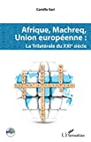 Afrique, Machreq, Union européenne