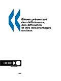 Elèves présentant des déficiences, des difficultés et des désavantages sociaux : statistiques et indicateurs