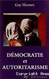 Démocratie et autoritarisme