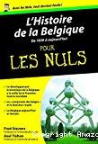 L'histoire de la Belgique pour les nuls : T 2