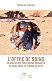 L' offre des soins en faveur des populations déplacées de Kidal (Mali) en période de crise