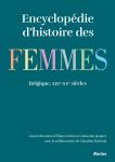 Encyclopédie d'histoire des femmes en Belgique : 19e-20e siècles