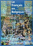 Le Français en Belgique : une langue, une communauté